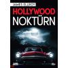 James Ellroy : Hollywood noktürn