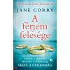Jane Corry : A férjem felesége