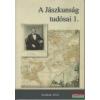 Jász-Nagykun-Szolnok Megyei Tudományos Egyesület A Jászkunság tudósai 1-2. kötet