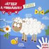 JÁTSSZ A FORMÁKKAL! - 125 MATRICA ÉS 31 SABLONFORMA
