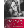 Jávorszky Béla Szilárd Halmos Béla emlékezete