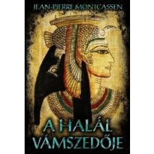 Jean-Pierre Montcassen A halál vámszedője történelem