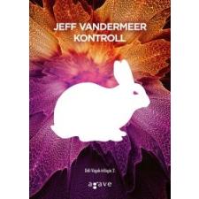 Jeff VanderMeer Kontroll regény