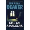 Jeffery Deaver ABLAK A HALÁLRA