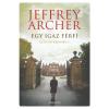 Jeffrey Archer ARCHER, JEFFREY - EGY IGAZ FÉRFI - CLIFTON-KRÓNIKA 7.
