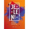 - JELEN! - ÜKH 2016 - KORTÁRS IFJÚSÁGI NOVELLÁK