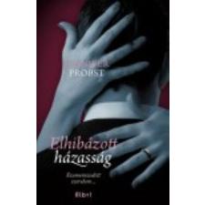 Jennifer Probst Elhibázott házasság regény