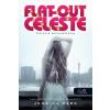 Jessica Park PARK, JESSICA - FLAT OUT CELESTE - CELESTE BOLONDULÁSIG - FÛZÖTT
