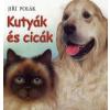 Jirí Polák Kutyák és cicák