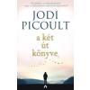 Jodi Picoult A két út könyve