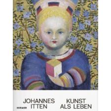 Johannes Itten – Kunstmuseum Bern,Christoph Wagner,Nina Zimmer idegen nyelvű könyv