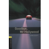 John Escott GOODBYE, MR HOLLYWOOD - OBW LIBRARY 1 AUDIO CD PACK 3E