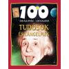 John Farndon - TUDÓSOK ÉS LÁNGELMÉK - 100 ÁLLOMÁS-100 KALAND