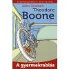 John Grisham THEODORE BOONE 2. - A GYERMEKRABLÁS