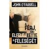 John O'Farrell A FÉRJ, AKI ELFELEJTETTE A FELESÉGÉT