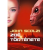 John Scalzi Zoë története