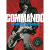 Johnny Ramone RAMONE, JOHNNY - COMMANDO – JOHNNY RAMONE ÖNÉLETRAJZA