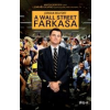 Jordan Belfort A WALL STREET FARKASA (ÚJ, FILMES BORÍTÓ!)