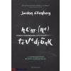 Jordan Ellenberg : Hogy ne tévedjünk - A mindennapi élet rejtett matematikája