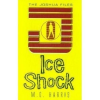 Joshua Files: Ice Shock by Harris, M G