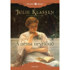 Julie Klassen KLASSEN, JULIE - A NÉMA NEVELÕNÕ