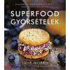 Julie Morris Superfood gyorsételek