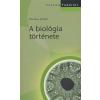 Junker, Thomas A BIOLÓGIA TÖRTÉNETE /CORVINA TUDÁSTÁR