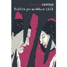 Kaddish For An Unborn Child – Imre Kertesz idegen nyelvű könyv