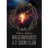 Kairosz GYÕRFI KÁROLY - KERESZTÉNYÜLDÖZÉS A 21. SZÁZAD ELEJÉN