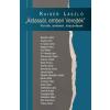 Kaiser László KAISER LÁSZLÓ - ÁLDASSÁL, EMBERI VEREJTÉK - PORTRÉK, EMLÉKEK, KÖSZÖNTÉSEK