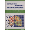 Kállai János;Bende István;Karádi Kázmér;Racsmány Mihály Bevezetés a neuropszichológiába