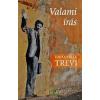 Kalligram Könyv- és Lapkiadó Emanuele Trevi: Valami írás