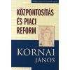 Kalligram Könyv- és Lapkiadó Központosítás és piaci reform