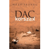 Kalligram Könyv- és Lapkiadó Mező Ferenc: Dackorszak