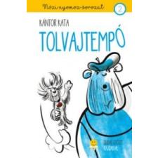 Kántor Kata Tolvajtempó - Nózi nyomoz 2. irodalom