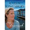 Karen Kingsbury Ideje a táncnak