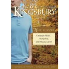 Karen Kingsbury Majd egyszer szépirodalom