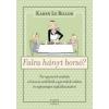 Karen Le Billon Falra hányt borsó?