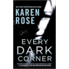 Karen Rose Every Dark Corner