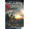 Karen Traviss Gears Of War: Üllő kapu