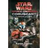 Karen Traviss TRAVISS, KAREN - STAR WARS - REPUBLIC COMMANDO: CORUSCANT