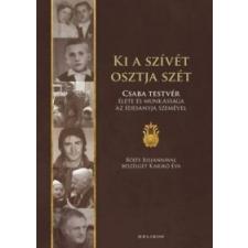 Karikó Éva, Böjte Csaba Ki a szívét osztja szét vallás
