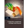 Karmazin György A logisztikai szolgáltatók stratégiai sikertényezői