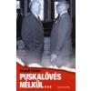 Kárpáti Ferenc PUSKALÖVÉS NÉLKÜL...