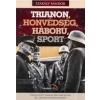 Kárpátia Stúdió Trianon, Honvédség, Háború, Sport