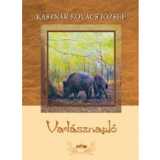 Kasznár-Kovács József Vadásznapló irodalom