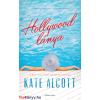Kate Alcott Hollywood lánya (Kate Alcott)