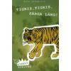 Kate DiCamillo Tigris, tigris, sárga láng!