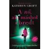 Kathryn Croft CROFT, KATHRYN - A NÕ, AKI MÁSHOL ÉBREDT