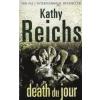 Kathy Reichs Death du jour